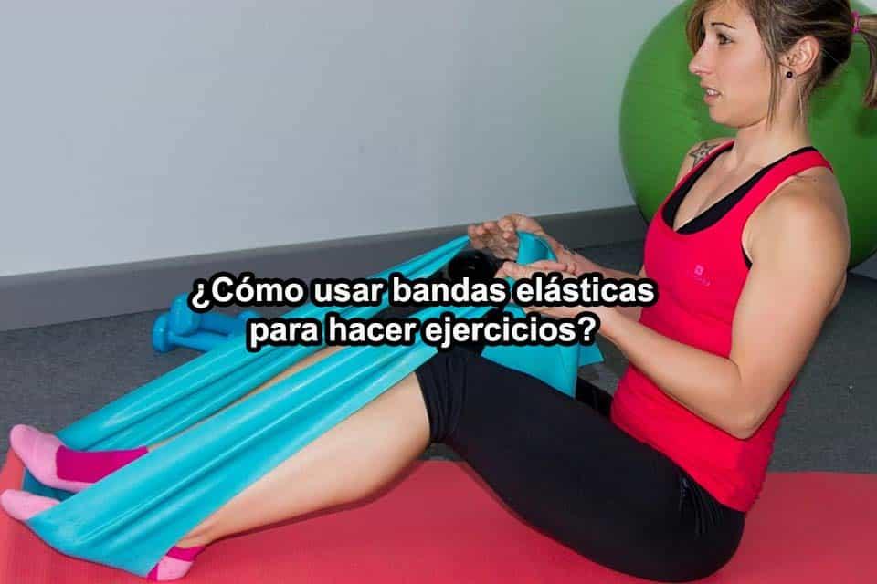 como-usar-las-bandas-elasticas